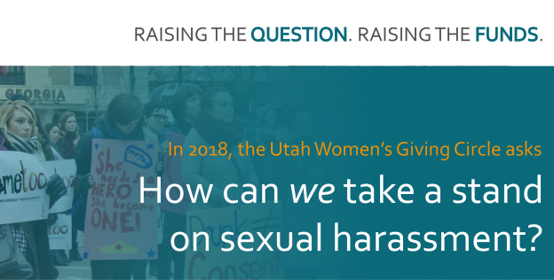 Utah Women's Giving Circle 2018 Theme Sexual Harassment