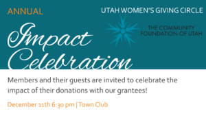 Utah Women's Giving Circle 8th Annual Impact Celebration