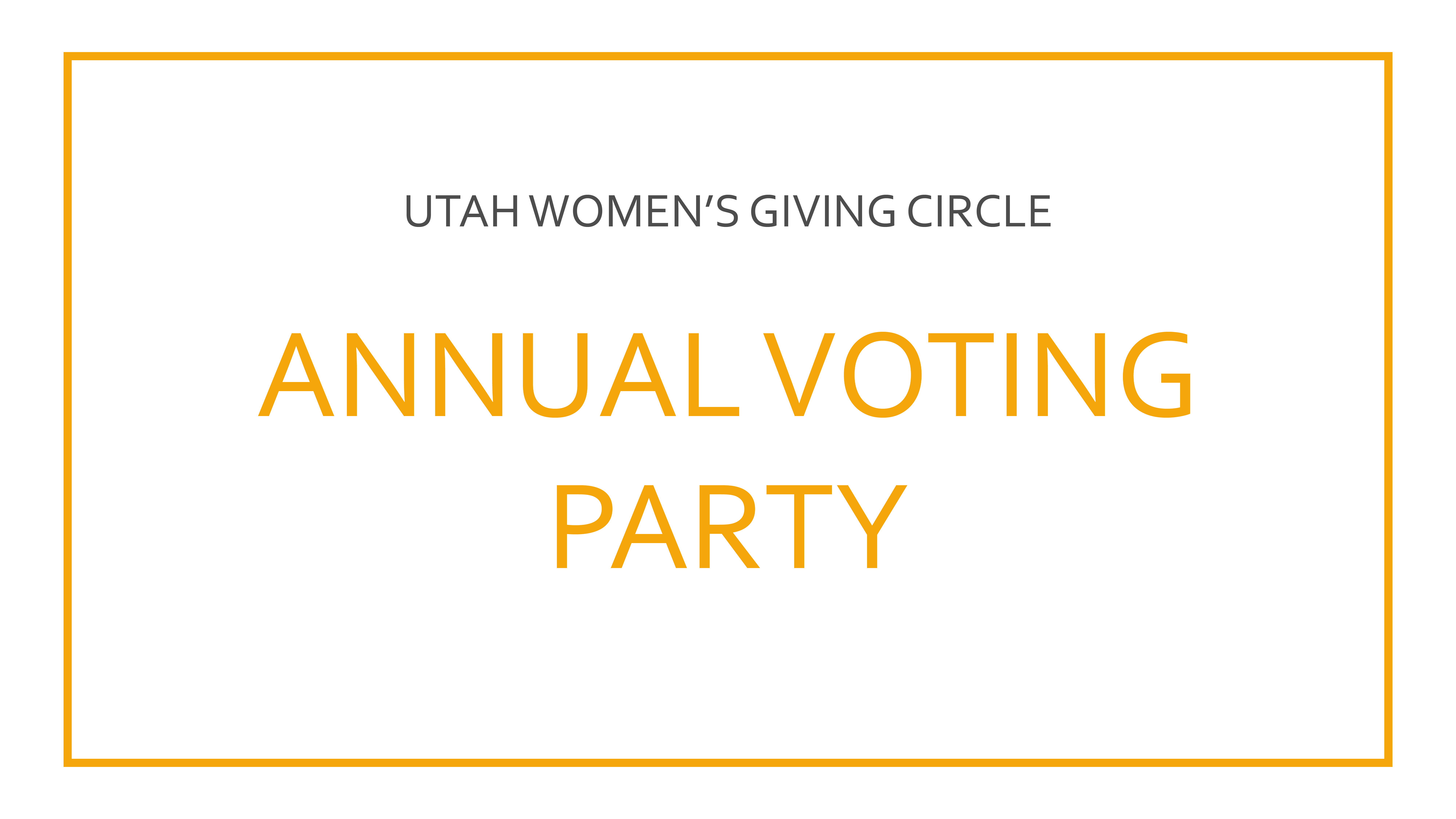 Utah Women's Giving Circle Annual Voting Party