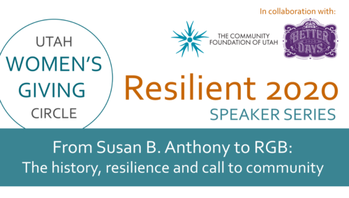 Resilient 2020 Speaker Series Utah Women's Giving Circle