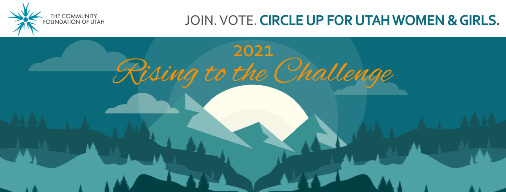 Utah Women's Giving Circle 2021 Theme: Rising to the Challenge